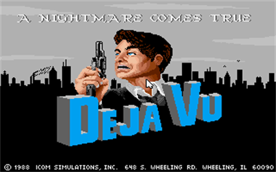 Deja Vu: A Nightmare Comes True!! - Screenshot - Game Title