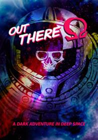 Out there: O Edition