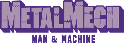 Metal Mech: Man & Machine - Clear Logo